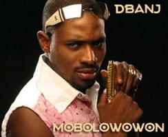 D'Banj - Mobolowowon